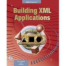 Building XML Applications by Simon St. Laurent (1999-05-20)