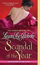 Scandal of the Year: Abandoned at the Altar (The Abandoned At The Altar Series) by Laura Lee Guhrke (2011-01-25)