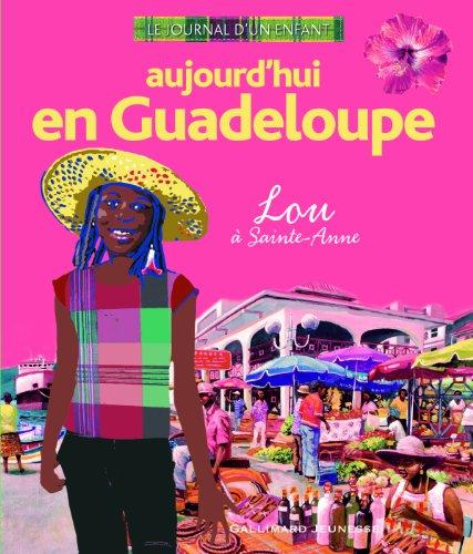 Aujourd'hui en Guadeloupe: Lou  Sainte-Anne