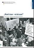 Stasi raus - es ist aus. Stasi am Ende - die letzten Tage der DDR-Geheimpolizei - Nadja; Püschl, Nicol (Red.) Häckel
