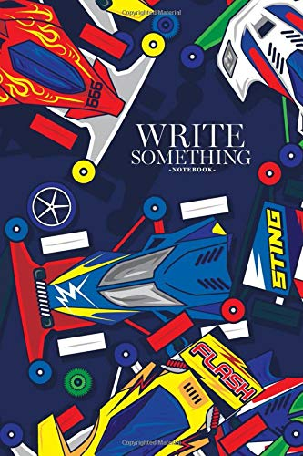 Notebook - Write something: Pop and colorful classic mini 4WD toys car notebook, Daily Journal, Composition Book Journal, College Ruled Paper, 6 x 9 inches (100sheets)