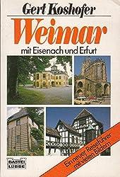 Weimar mit Eisenach und Erfurt