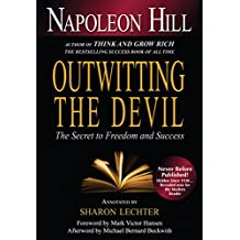 Outwitting the Devil: The Secret to Freedom and Success (English Edition)