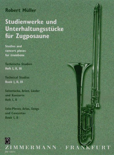 Technische Studien: Heft 1. Posaune. (Studienwerke und Unterhaltunsstücke für Zugposaune)