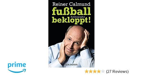 autobiographie amazonde reiner calmund bcher - Reiner Calmund Lebenslauf