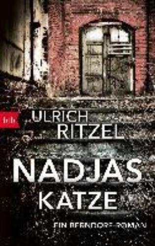 Nadjas Katze: Ein Berndorf-Roman (Berndorf ermittelt, Band 10)