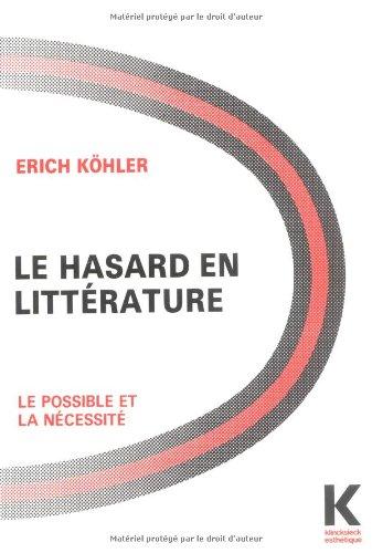 Le hasard en littérature, le possible et la nécessité