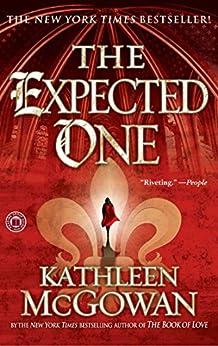 The Expected One: A Novel par [McGowan, Kathleen]