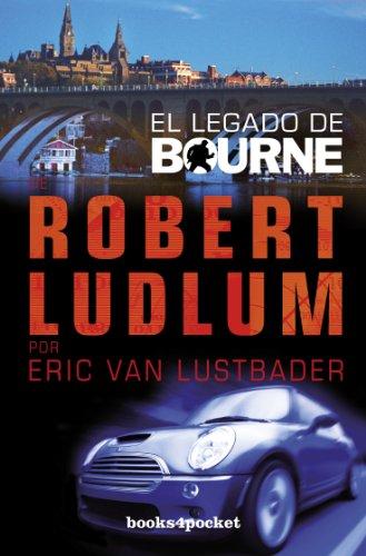 El legado de Bourne (Books4pocket narrativa) por Eric Van Lustbader