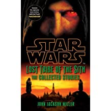 Télécharger Ebook Star Wars Lost Tribe of the Sith: The Collected