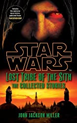 Star Wars Lost Tribe of the Sith: The Collected Stories by John Jackson Miller (2012-08-02)