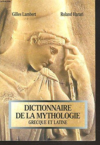 Dictionnaire de la mythologie grecque et latine