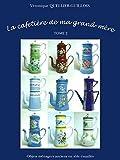 La CAFETIERE De Ma GRAND-MERE Histoire Des Objets Ménagers En Tôle Émaillée