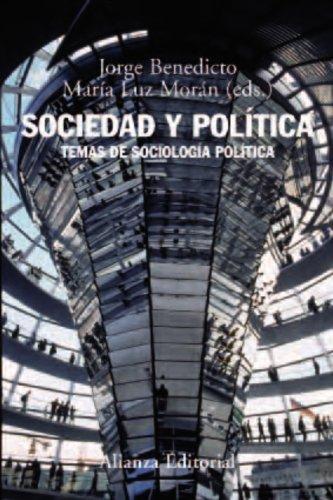 Sociedad y política: Temas de sociología política (El Libro Universitario - Manuales)