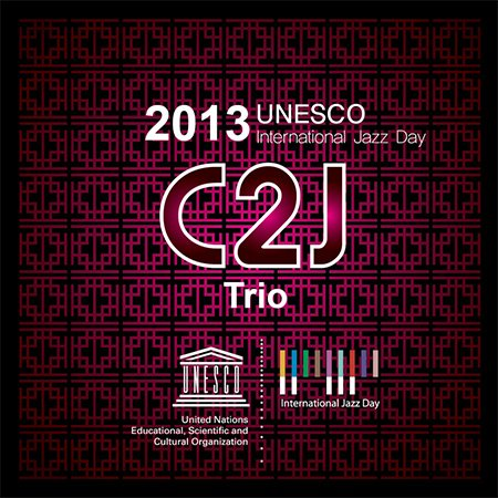 Kpop CD, C2J Trio - UNESCO International Jazz Day 2013 (CD+DVD)[002kr]