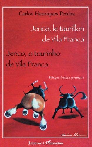 Jerico, le taurillon de Vila Franca : Edition bilingue franais-portugais