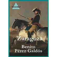 Zaragoza (Imprescindibles de la literatura castellana) (Spanish Edition)