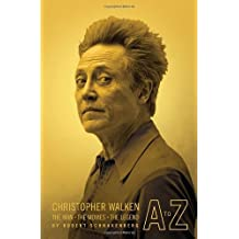 Christopher Walken A to Z: The Man, the Movies, the Legend by Robert Schnakenberg (2008-08-01)