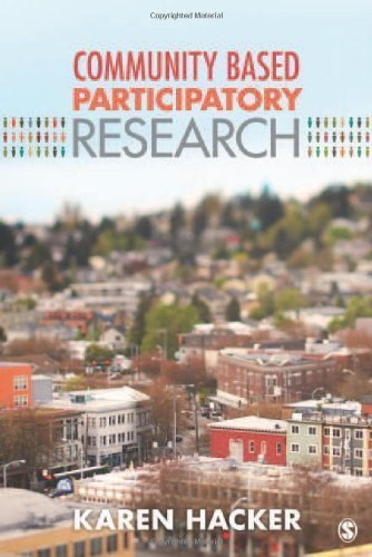 Community-Based Participatory Research 1st (first) Edition by Hacker, Karen A. published by SAGE Publications, Inc (2013)