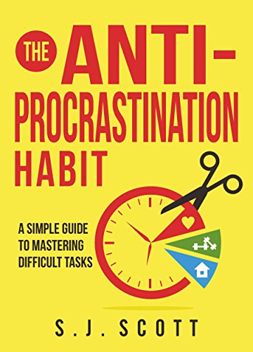Book's Cover of The AntiProcrastination Habit A Simple Guide to Mastering Difficult Tasks English Edition