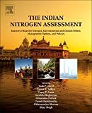 The Indian Nitrogen Assessment: Sources of Reactive Nitrogen, Environmental and Clima...