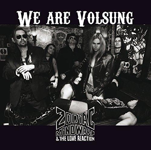 Zodiac Mindwarp & the Love Reaction: We Are Volsung (Audio CD)