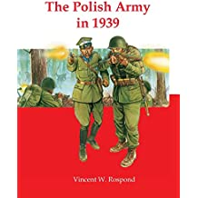 The Polish Army in 1939