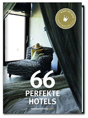 Preisvergleich Produktbild 66 Perfekte Hotels