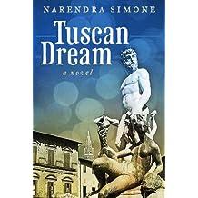 Tuscan Dream: A Novel