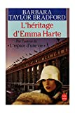 L'héritage d'Emma Harte / Taylor Bradford, Barbara / Réf: 15303