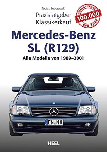 Praxisratgeber Klassikerkauf Mercedes-Benz SL (R129): gebraucht kaufen  Wird an jeden Ort in Deutschland