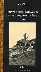 Actes du Colloque d'études et de recherches sur Rennes-le-Château 2003(Le serpent rouge)