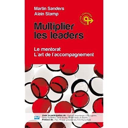 Multiplier les leaders