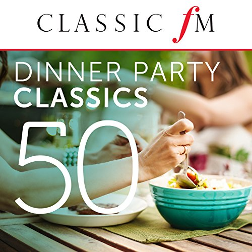50 Dinner Party Classics (By C...