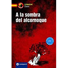 A la sombra del alcornoque: Spanisch (Compact Lernkrimi Classic)