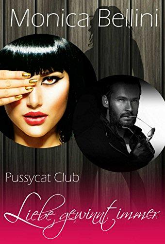 Buchseite und Rezensionen zu 'Pussycat Club: Liebe gewinnt immer' von Monica Bellini