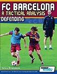 FC Barcelona - A Tactical Analysis: D...