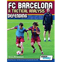 FC Barcelona - A Tactical Analysis: Defending