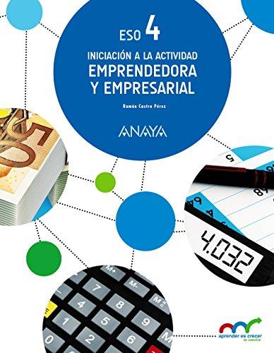 Iniciación a la Actividad Emprendedora y Empresarial 4 (Aprender es crecer en conexión)