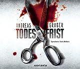 Todesfrist von Andreas Gruber (Autor) (2013) Audio CD