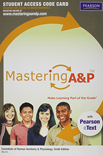 MasteringA&P with Pearson EText -- Standalone Access Card -- for Essentials of Human Anatomy & Physiology (Mastering A&P (Access Codes))