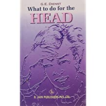 What to Do for the Head: 1