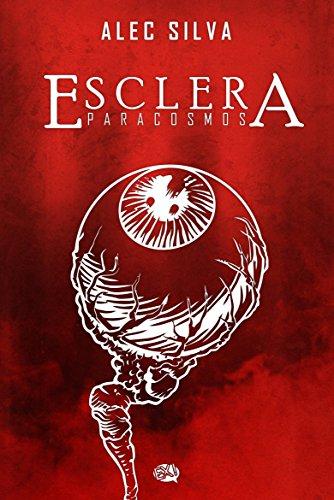 Esclera por Alec Silva