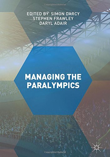 Managing the Paralympics / ed. by Simon Darcy... [et al.] | Darcy, Simon