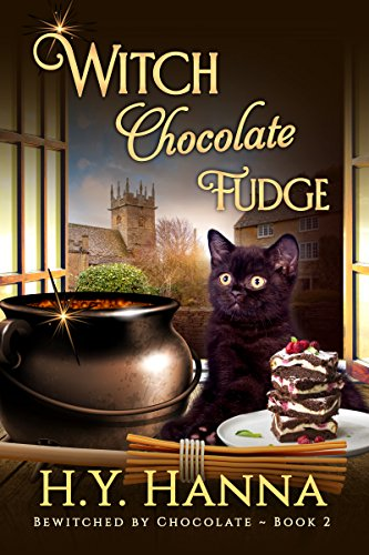 Witch Chocolate Fudge BEWITCHED BY CHOCOLATE Mysteries Book 2 English Edition