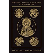 Ignatius Catholic Study Bible: New Testament by Scott Hahn (2010-06-01)