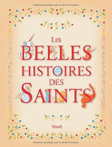 Les belles histoires des Saints par Anne Lanoë