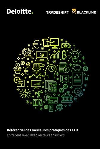Référentiel des meilleures pratiques des CFO: Entretiens avec 100 directeurs financiers par Deloitte