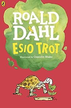 Esio Trot (English Edition) eBook: Roald Dahl, Quentin