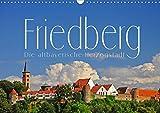 Friedberg. Die altbayerische Herzogstadt (Wandkalender 2020 DIN A3 quer) - Reinhold Ratzer